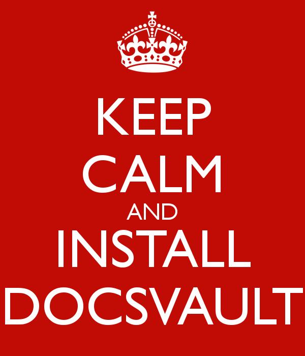 Keep Calm Install Docsvault
