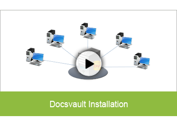 Docsvault Architecture and Installation
