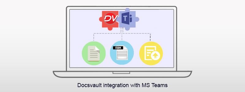 Docsvault Integration with MS Teams